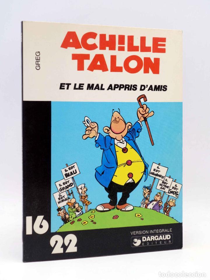 COLLECTION 16 22 16/22 Nº 34. ACHILLE TALON ET LE MAL APPRIS D'AMIS (GREG) DARGAUD, 1978 (Tebeos y Comics - Comics Lengua Extranjera - Comics Europeos)