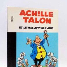 Cómics: COLLECTION 16 22 16/22 Nº 34. ACHILLE TALON ET LE MAL APPRIS D'AMIS (GREG) DARGAUD, 1978. Lote 152128050