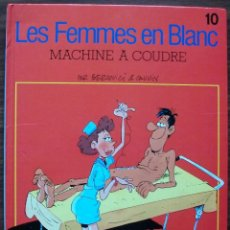 Cómics: LES FEMMES EN BLANC. MACHINE A COUDRE (EN FRANCES). Lote 153920550