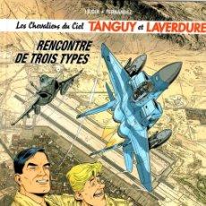 Cómics: LES CHEVALIERS DU CIEL. TANGUY ET LAVERDURE. Nº 5. RENCONTRE DE TROIS TYPES. LAIDIN - FERNANDEZ.. Lote 155113066