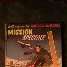 Cómics: TANGUY ET LAVERDURE-MISSION SPECIALE-DARGAUD ÉDITEUR. Lote 155652126