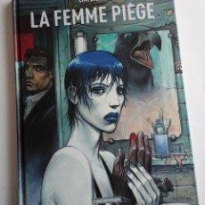 Cómics: ENKI BILAL, LA FEMME PIÈGE. LA MUJER TRAMPA, VERSIÓN ORIGINAL FRANCÉS. INCLUYE SEPARATA. Lote 155885002