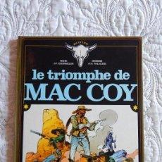 Cómics: MAC COY - LE TRIOMPHE DE MAC COY. Lote 156688750