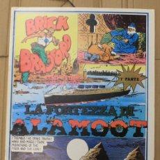 Cómics: BRICK BRADFORD. LA FORTEZZA DI ALAMOOT 1ª PARTE. COMIC ART EDITRICE. ITALIANO. 1975. Lote 156838569