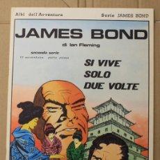 Cómics: JAMES BOND DI IAN FLEMING. SI VIVE SOLO DUE VOLTE. N. 91. ED. C. CONTI, 1976. ITALIANO. Lote 156840997