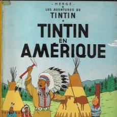 Cómics: TINTIN EN AMÉRIQUE. CASTERMAN (FRANCIA). Lote 156847045