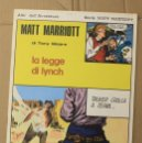 Cómics: MATT MARRIOTT. LA LEGGE DI LYNCH DI TONY WEARE. N. 54. ED. C. CONTI, 1975. ITALIANO. Lote 156849570