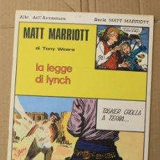 Cómics: MATT MARRIOTT. LA LEGGE DI LYNCH DI TONY WEARE. N. 54. ED. C. CONTI, 1975. ITALIANO. Lote 156849570