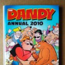 Cómics: THE DANDY ANNUAL 2010 (DC THOMPSON). 128 PÁGINAS A COLOR MÁS CUBIERTAS EN CARTONÉ. EN INGLÉS.. Lote 160716021