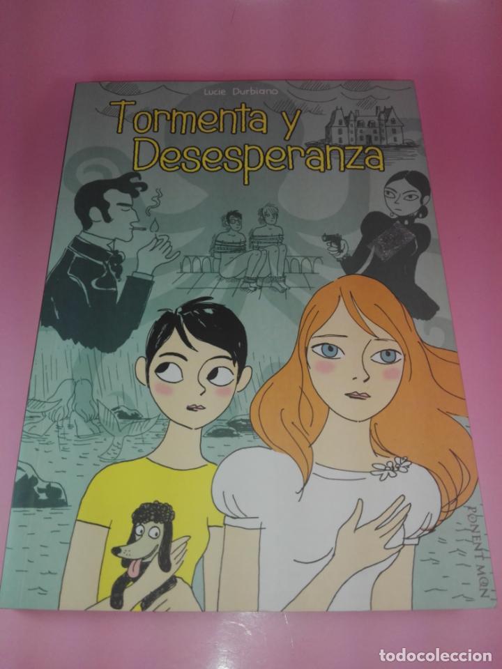 COMIC-TORMENTA Y DESESPERANZA-LUCIE DURBIANO-PONENT MONT-2008-126 PÁGINAS-NUEVO-VER FOTOS (Tebeos y Comics - Comics Lengua Extranjera - Comics Europeos)