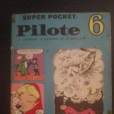 Cómics: COMIC FRANCÉS SUPER PILOTE (TRIMESTRAL) NÚMERO 6 AÑO 1969. Lote 161727534