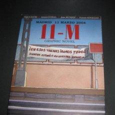 Cómics: MADRID 11 MARZO 2004. 11-M GRAPHIC NOVEL. GAÑVEZ, GUIRAL, MUNDET, GLEZ. PANINI COMICS 2012.. Lote 162575458