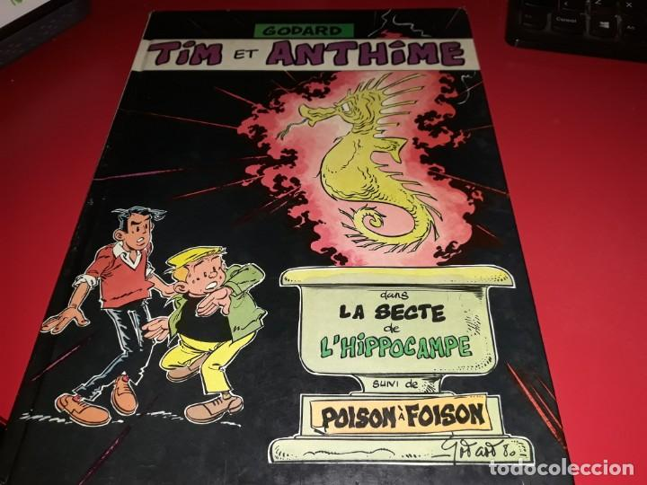 TIM ET ANTHINE DANS LA SECTE DE L´HIPPOCAMPE SUIVI DE POISON À FOISON GODARD 1983 FRANÇAIS (Tebeos y Comics - Comics Lengua Extranjera - Comics Europeos)