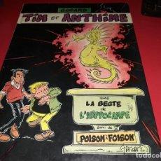 Cómics: TIM ET ANTHINE DANS LA SECTE DE L´HIPPOCAMPE SUIVI DE POISON À FOISON GODARD 1983 FRANÇAIS. Lote 165157406