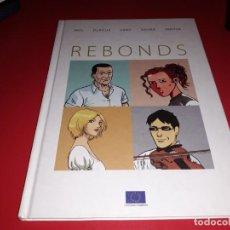 Cómics: REBONDS COMISSION EUROPÉENNE 2010 FRANÇAIS. Lote 165209070