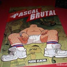 Cómics: PASCAL BRUTAL LA NOUVELLE VIRILITÉ FLUIDE GLACIAL 2008 FRANÇAIS. Lote 165214566