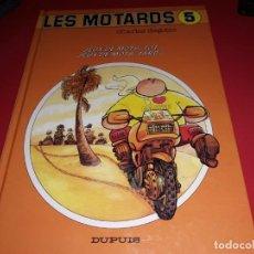 Cómics: LES MOTARDS Nº 5 JEUX DE MOTS,TÒT...JEUX DE MOTS,TARD... DUPUIS 1989 FRANÇAIS. Lote 165228366