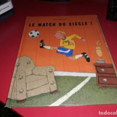 Cómics: LE MATCH DU SIÈCLE! PHILIP WACHTER 1998 PICCOLIA FRANÇAIS. Lote 165240202