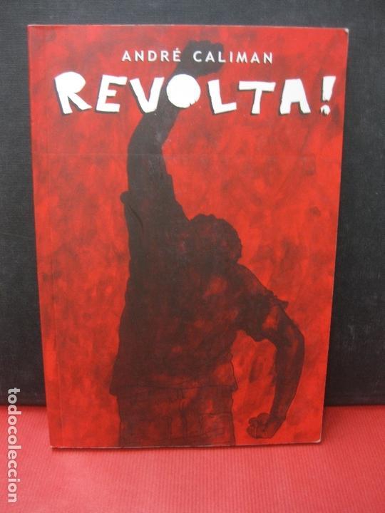 REVOLTA. ANDRE CALIMAN. CURITIVA 2014. ISBN 978-85-916760-0-2 (Tebeos y Comics - Comics Lengua Extranjera - Comics Europeos)