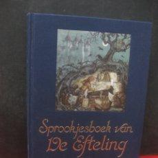 Cómics: SPROOKJESBOCK VAN DE EFTELING. ILLUSTRATIES ANTON PIECK. PLOEGSMA AMSTERDAM. Lote 165726694