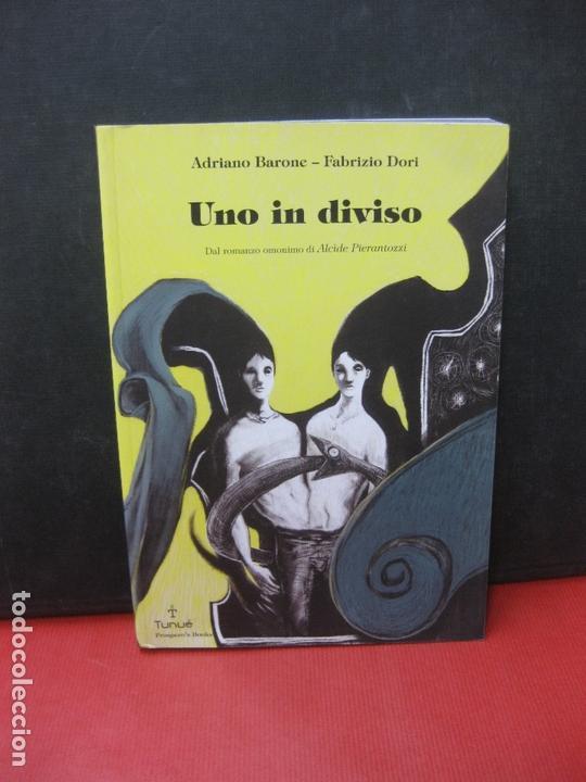 UNO IN DIVISO. ADRIANO BARONE - FABRIZIO DORI. TUNUE PROSPERO'S BOOKS 2013. (Tebeos y Comics - Comics Lengua Extranjera - Comics Europeos)