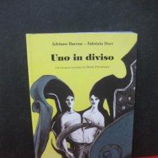 Cómics: UNO IN DIVISO. ADRIANO BARONE - FABRIZIO DORI. TUNUE PROSPERO'S BOOKS 2013.. Lote 165731226