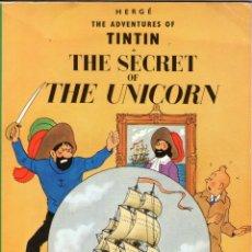 Cómics: THE ADVENTURES OF TINTIN - THE SECRET OF THE UNICORN - EN INGLÉS - EDICIONES DEL PRADO - AÑO 1989.. Lote 166259554
