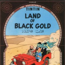 Cómics: THE ADVENTURES OF TINTIN - LAND OF BLACK GOLD - EN INGLÉS - EDICIONES DEL PRADO - AÑO 1989.. Lote 166265610
