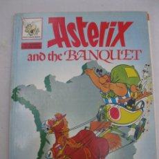 Cómics: ASTERIX AND THE BANQUET - GOSCINNY - UDERZO - EN INGLÉS - EDICIONES DEL PRADO - AÑO 1989.. Lote 166395682