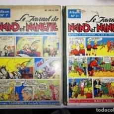 Cómics: 2 ALBUMS DE LE JOURNAL DE NANO ET NANETT. Lote 166978556