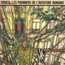 Cómics: LES PIONNIERS DE L'AVENTURE HUMAINE (CASTERMAN, 1984) DE BOUCQ. EN FRANCÉS. PRIMERA EDICIÓN. Lote 169752764