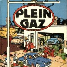 Cómics: PLEIN GAZ (EDITIONS BLITZ, 1984) DE JOSETTE SICSIC. 100 AÑOS DE AUTOMOVILES EN LA BD. EN FRANCÉS.. Lote 169767812