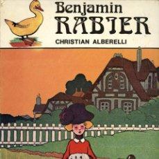 Cómics: BENJAMIN RABIER (GLÉNAT, 1981) DE CHRISTIAN ALBERELLI. TAPA DURA, EN FRANCÉS. 110 PGS.. Lote 169768208