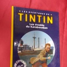 Cómics: LES AVENTURES DE TINTIN. LES ÉVADÉS DU KARABOUDJAN. CASTERMAN. EN FRANCES. Lote 170034904