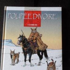 Cómics: POUPEE D'IVOIRE Nº 7 LA FEMME LYNX FRANZ EO EN FRANCES MUÑECA DE MARFIL. Lote 171279737