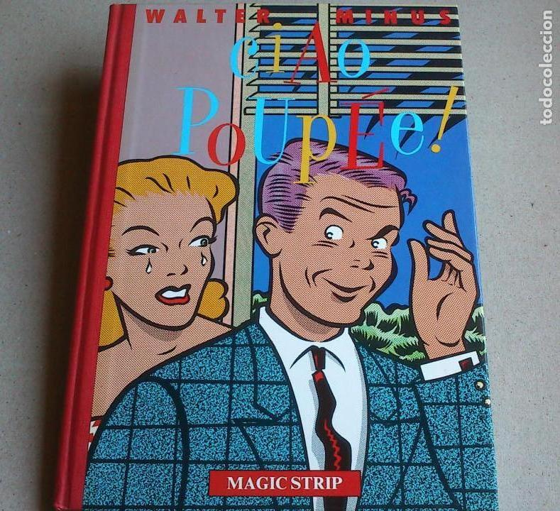 CIAO POUPÉE! - WALTER MINUS - MAGIC STRIP - IDIOMA FRANCÉS - 1983 - NUEVO (Tebeos y Comics - Comics Lengua Extranjera - Comics Europeos)
