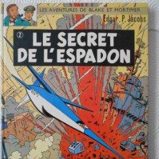 Cómics: LE SECRET DE L'ESPADON. LES AVENTURES DE BLAKE ET MORTIMER. E. P. JACOBS. COMIC EN FRANCES. TAPA DUR. Lote 172299145