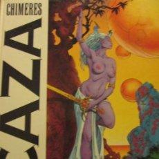 Cómics: CAZA--CHIMERES--LES HUMANOIDES ASSOCIES. Lote 173406077