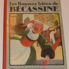 Cómics: BECASSINE - LES BONNES IDEES DE BECASSINE - 1924 - TAPA DURA - EN FRANCÉS. Lote 173820854