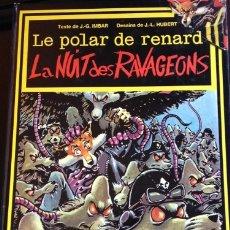 Cómics: LE POLAR DE RENARD. LA NUIT DES RAVAGEONS. - IMBER/HUBERT, G.G./J.L.. Lote 173698684