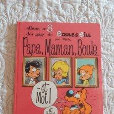 Cómics: BOULE ET BILL - PAPA, MAMAN, BOULE... ALBUM N. 8 DES GAGS DE BOULE ET BILL. Lote 174021758