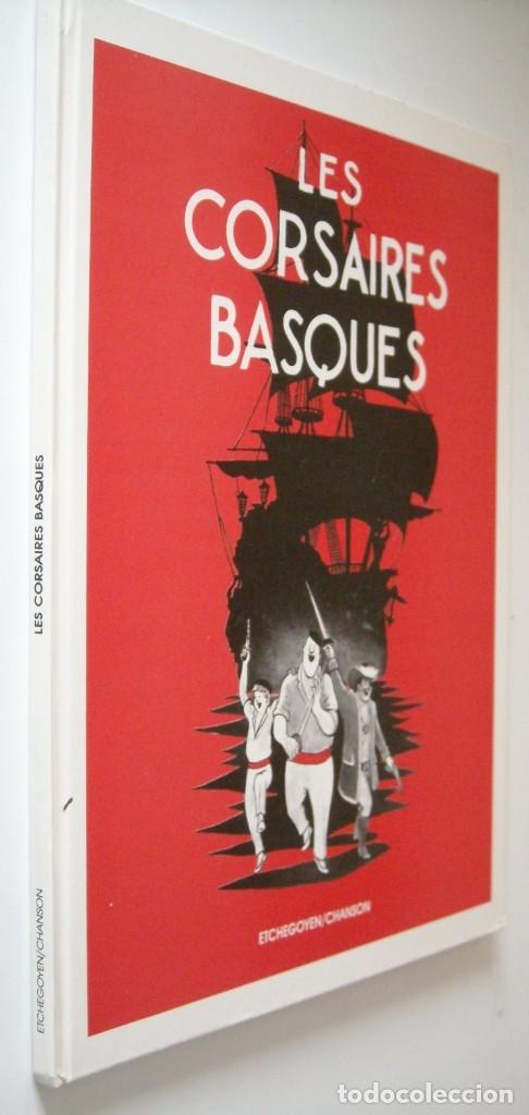 LES CORSAIRES BASQIUES - ETCHEGOYEN / CHANSON (Tebeos y Comics - Comics Lengua Extranjera - Comics Europeos)