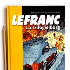 Cómics: LEFRANC ? TRILOGIE BORG (LE MYSTÉRE BORG, OPÉRATION THOR, LE VOL DU SPIRIT) ? 160PP CASTERMAN 2009. Lote 176704960