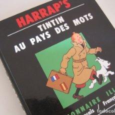 Cómics: TINTIN AU PAYS DES MOTS--HARRAP´S-CASTERMAN- DICCIONAIRE ILLUSTRÉ ESPAGNOL FRANÇAIS--HERGE---NUEVO. Lote 177249712