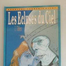 Cómics: LES ECLUSES DU CIEL 7 TIFFEN FRANCES. Lote 177799932
