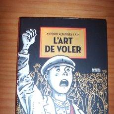 Cómics: L'ART DE VOLER - ANTONIO ALTARRIBA / KIM - AÑO 2011 - PERFECTO ESTADO. Lote 178149949