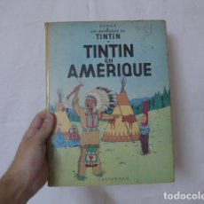 Cómics: ANTIGUO COMIC O TEBEO DE TINTIN EN AMERIQUE, DE 1947, EN FRANCES. ORIGINAL. Lote 178264600