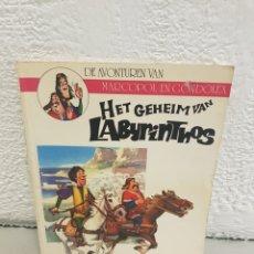 Cómics: CÓMIC NEERLANDES DE AVONTUREN VAN MARCOPOL EN CONDOLEX HET GEHEIM VAN LABYRINTHOS. Lote 178574050