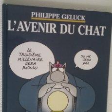 Cómics: L'AVENIR DU CHAT, PHILIPPE GELUCK, 1999, EN FRANCÉS.. Lote 179343957