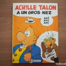 Cómics: ACHILLE TALON A UN GROS NEZ AH! AH! AH! - GREG - DARGAUD. Lote 181128872